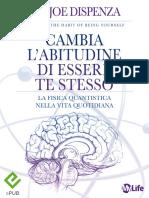2012-238 Pag-Cambia L'abitudine Di Essere Te - Joe Dispenza-Mylife.pdf