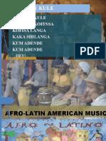 AFRO-LATIN AMERICAN MUSIC.pptx