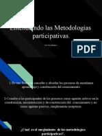 Entendiento Las Metodologias Participativas Yury Muñoz Gomez.pptx