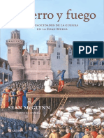 A Hierro y Fuego Las Atrocidades de La Guerra en La Edad Media