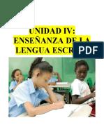 UNIDAD IV ENSEÑANZA DE LA LENGUA ESCRITA