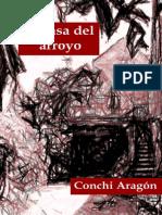 Aragon, Conchi - La Casa Del Arroyo