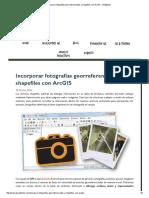 Incorporar fotografías georreferenciadas a shapefiles con ArcGIS - Gis&Beers
