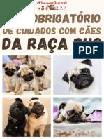 Guia Obrigatório de Cuidados Com Cães Da Raça PUG
