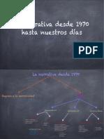 La narrativa desde 1970