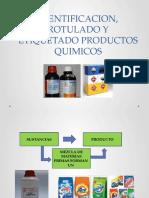 IDENTIFICACION, ROTULADO Y ETIQUETADO PRODUCTOS QUIMICOS