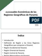 Actividades Económicas de Las Regiones Geográficas de Panamá
