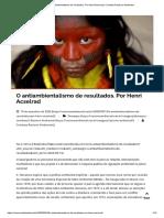 O antiambientalismo de resultados. Por Henri Acselrad _ Combate Racismo Ambiental