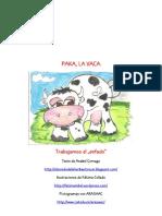 7. PAKA, La Vaca