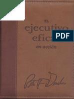 Peter Drucker - El Ejecutivo Eficaz en Acción