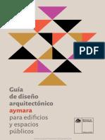 GUÍA DE DISEÑO ARQUITECTÓNICO AYMARA PARA EDIFICIOS Y ESPACIOS PÚBLICOS.pdf