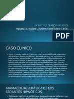 FARMACOLOGIA_DE_LOS_TRASTRONOS_DEL_SUENO.pptx