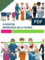 LA JUVENTUD ESPERANZA DE LA PATRIA