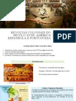Rebeliões século XVIII (TupacAmaru e Baiana)