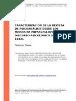 Falcone, Rosa (2005). CARACTERIZACION DE LA REVISTA DE PSICOANALISIS DESDE LOS MODOS DE PRESENCIA DEL DISCURSO PSICOLOGICO (A.P.A., 1943)