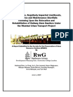 Ghettoization, Negatively Impacted Livelihoods,  and Service and Maintenance Shortfalls  Following Upon the Relocation and  Rehabilitation of Railway Slum Dwellers Under  the Mumbai Urban Transport Project