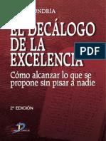 Mondría, Jesús  - El decálogo de la excelencia. Cómo alcanzar lo que se propone sin pisar a nadie.pdf