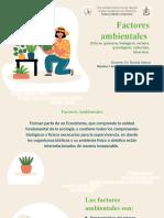 Factores ambientales (Físicos, químicos, biológicos, sociales, psicológicos, culturales)