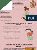 DIAGNOSTICO NUTRICIONAL DE LA MUJER EN LA ATENCION - OBSTETRICIA 1 ( EXPOSICION)