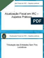 SEG1020 - Atualizaca~o Fiscal em IRC - Aspetos praticos AS.pdf