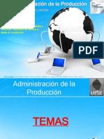Administración de la Producción Virtual - Unidad 1 - Final
