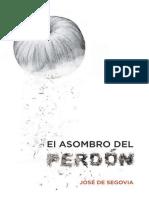 El Asombro Del Perdon - Jose de Segovia