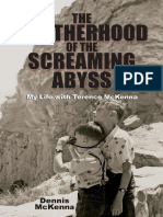 Dennis McKenna - Brotherhood of the Screaming Abyss - My Life with Terence McKenna