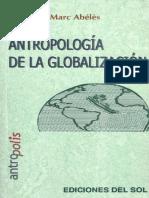 Abélés.marc (2012), Antropología de La Globalización