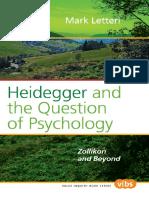 [Value inquiry book series 200._ Value inquiry book series. Philosophy and psychology] Heidegger, Martin_ Letteri, Mark - Heidegger and the question of psychology _ Zollikon and beyond (2009, Rodopi)