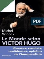 Winock, Michel - Le monde selon Victor Hugo (2018, Tallandier).pdf