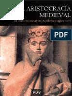 La aristocracia medieval. El dominio social en Occidente (siglos V-XV) - Joseph Morsel