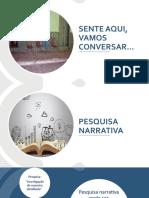 PesquisaNarrativa_Slides11_07.pptx