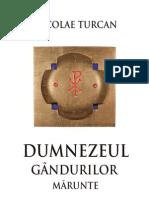 Turcan, Nicolae, Dumnezeul Gandurilor Marunte