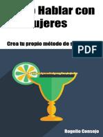 Cómo hablar con las mujeres (Crea tu Propio Método de Seducción nº 1) (Spanish Edition)