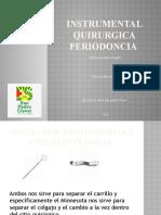 INSTRUMENTAL QUIRURGICA PERIODONCIA