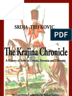 The Krajina Chronicle ; A History of Serbs in Croatia, Slavonia and Dalmatia - Srdja Trifkovic