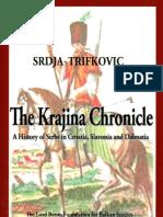 The Krajina Chronicle ; A History of Serbs in Croatia, Slavonia and Dalmatia - Srdja Trifkovic
