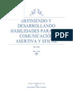 DEFINIENDO Y DESARROLLANDO HABILIDADES PARA UNA COMUNICACIÓN ASERTIVA Y EFICAZ