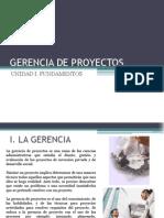 Unidad I. Fundamentos de La Gerencia de Proyectos