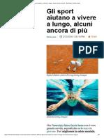 Gli sport aiutano a vivere a lungo, alcuni ancora di più – Business Insider Italia.pdf