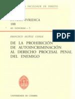 MUÑOZ CONDE - De la prohibición de la autoincriminación al derecho penal del enemigo