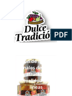 Proceso de producción de              Dulce Tradición