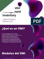 VMI - Cadena