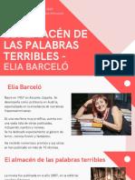 Elia Barceló - El almacén de las palabras terribles