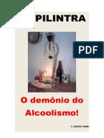 ZÉ PILINTRA - O DEMÔNIO DO ALCOOLISMO!