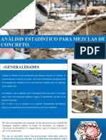 ANALISIS ESTADISTICO PARA MEZCLAS DE CONCRETO.pptx