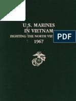 U.S. Marines in Vietnam Fighting the North Vietnamese 1967