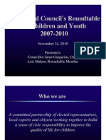 2007 City of Greater Sudbury Mayor and Councils Roundtable on Children Power Point.