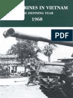 U.S. Marines in Vietnam the Defining Year 1968