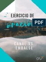 Ejercicio de Oración - Canal vs Embalse